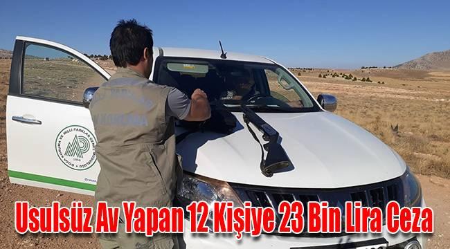 Karaman'da Usulsüz Av Yapan 12 Kişiye 23 Bin Lira Ceza