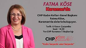 CHP Kadın Kolları Genel Başkanı Köse Karaman'a Geliyor