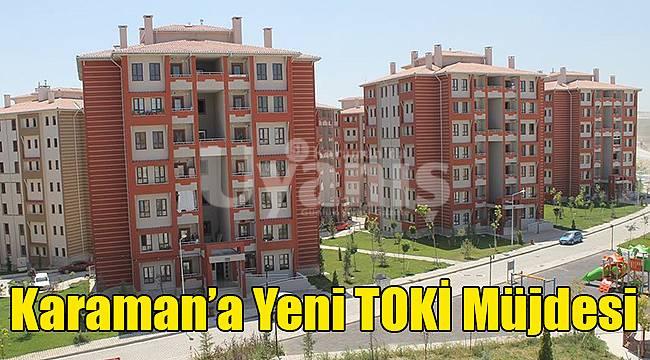 Karaman'a yeni TOKİ müjdesi