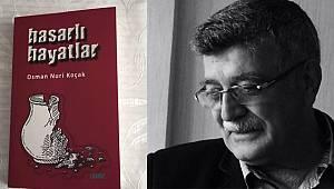 Osman Nuri Koçak'ın Yeni Kitabı Çıktı: Hasarlı Hayatlar