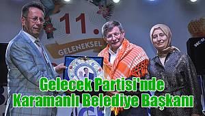 Gelecek Partisi'nde Karamanlı Belediye Başkanı