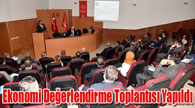 Karaman'da Ekonomi Değerlendirme Toplantısı Yapıldı