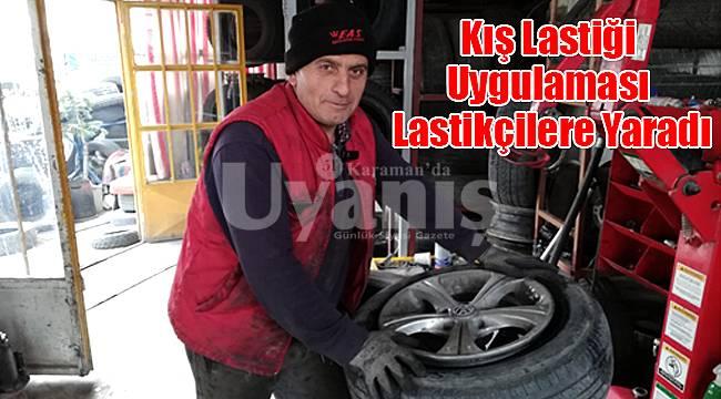 Karaman'da Kış Lastiği Uygulaması Lastikçilere Yaradı