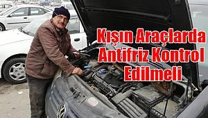 Kışın Araçlarda Antifriz Kontrol Edilmeli