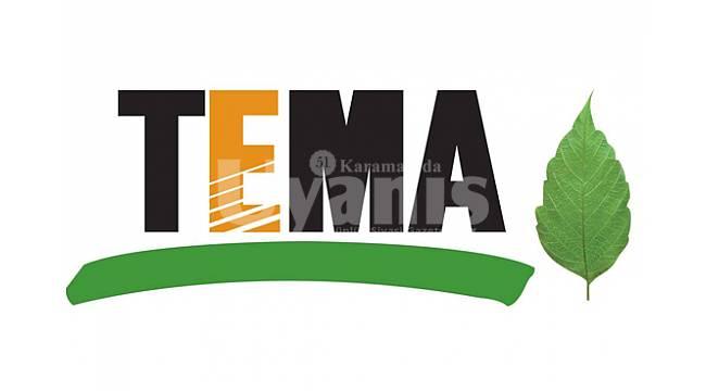 TEMA Vakfı Karaman'da faaliyetlerine devam ediyor