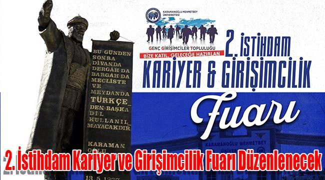 Karaman'da 2. İstihdam Kariyer ve Girişimcilik Fuarı Düzenlenecek