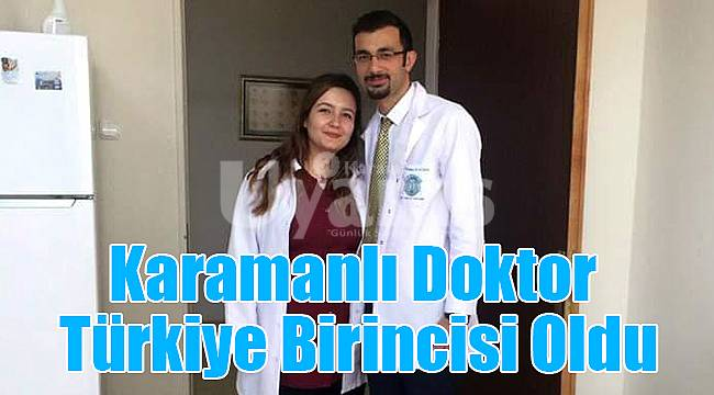 Karamanlı doktor Türkiye birincisi oldu