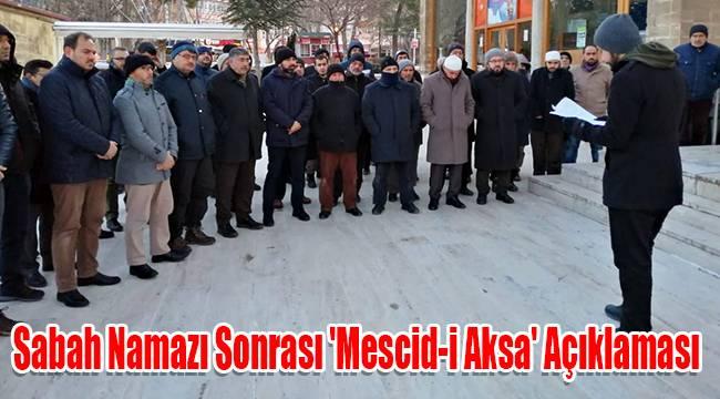 Sabah Namazı sonrası 'Mescid-i Aksa' açıklaması