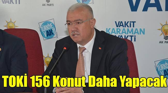 TOKİ 156 konut daha yapacak