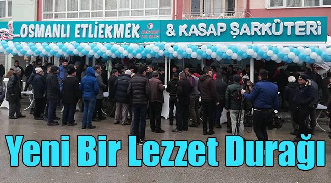 Yeni Bir Lezzet Durağı; Osmanlı Etliekmek & Kasap Şarküteri Açıldı
