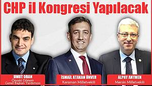 CHP Karaman il kongresi yapılacak