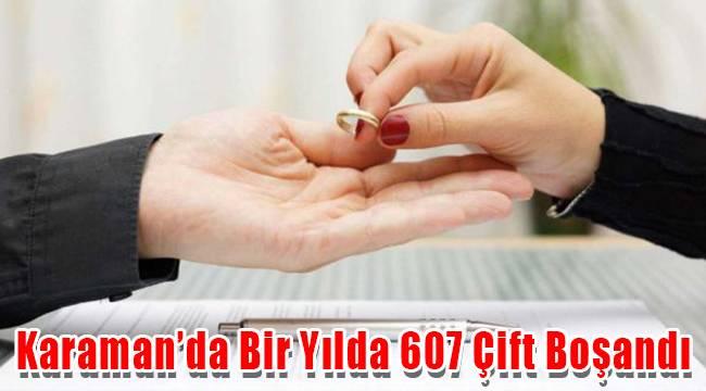 Karaman'da bir yılda 607 çift boşandı