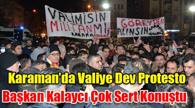 Karaman'da Valiye Dev Protesto