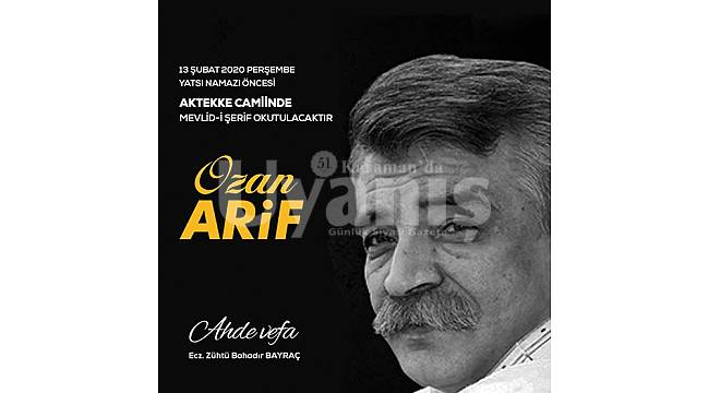 Ozan Arif için mevlit okutulacak