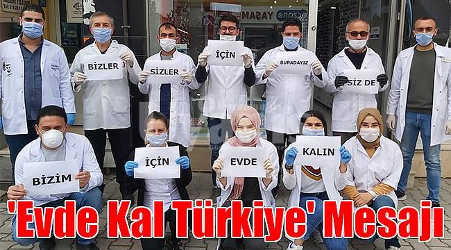 Eczacı Kalfalarından 'Evde Kal Türkiye' Mesajı