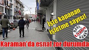 Karaman'da esnaf zor durumda