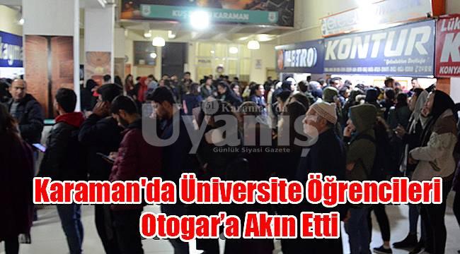 Karaman'da öğrenciler otogara akın etti