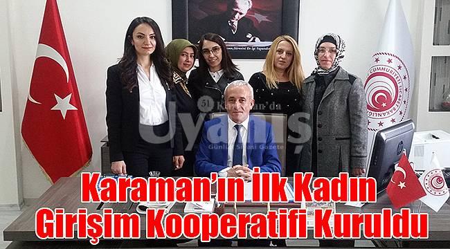 Karaman'ın İlk Kadın Girişim Kooperatifi Kuruldu