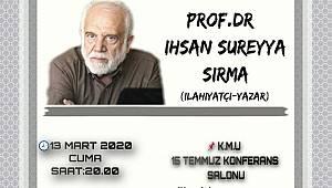 Prof. Dr. İhsan Süreyya Sırma Karaman'da