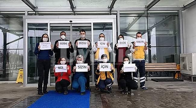 Sağlık Çalışanlarından 'Evde Kal Türkiye' Mesajı