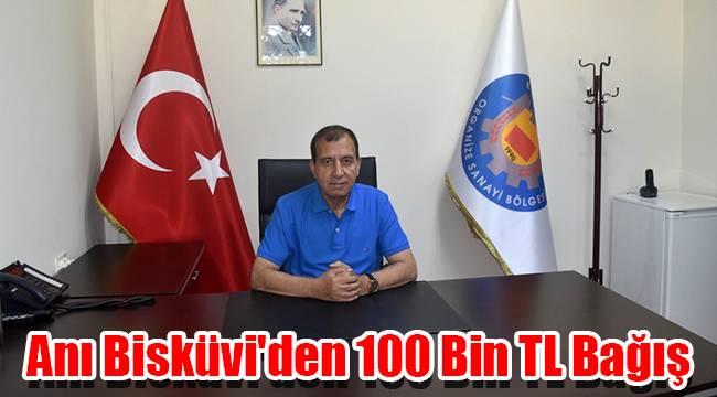 Anı Bisküvi'den 100 bin TL bağış