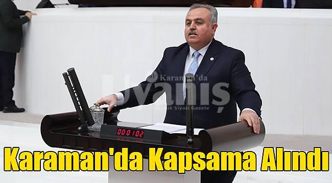 Karaman'da kapsama alındı