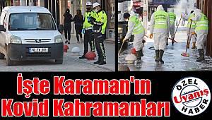 Karaman'ın kovid kahramanları