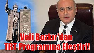 Veli Bozkır'dan TRT programına eleştiri!