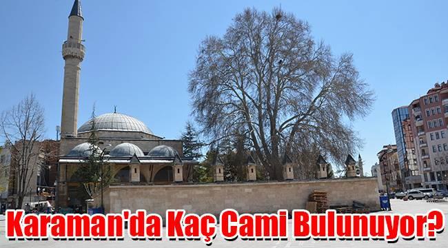 Karaman'da kaç cami bulunuyor?