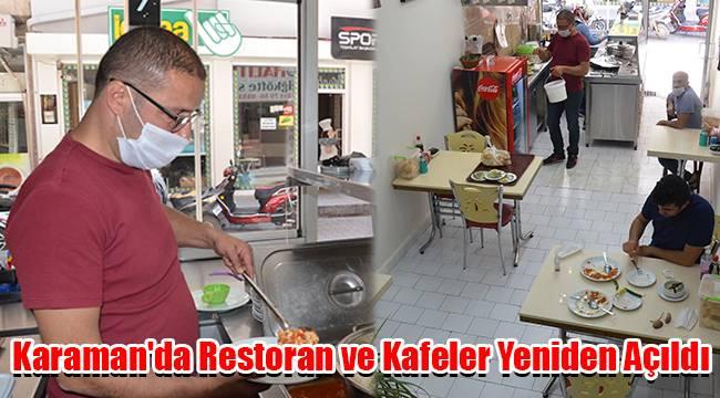 Karaman'da restoran ve kafeler yeniden açıldı