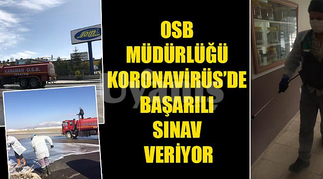 OSB Müdürlüğü Koronavirüs'de başarılı sınav veriyor