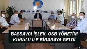 Başsavcı İşlek, OSB Yönetim Kurulu İle Bir Araya Geldi