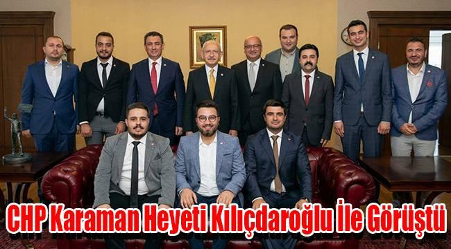 CHP Karaman heyeti Kılıçdaroğlu ile görüştü