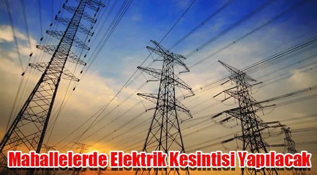 Karaman'da Mahallelerde Elektrik Kesintisi Yapılacak