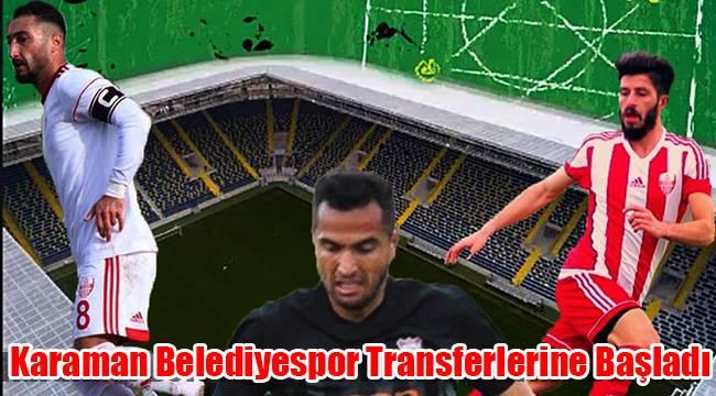 Karaman Belediyespor transferlerine başladı
