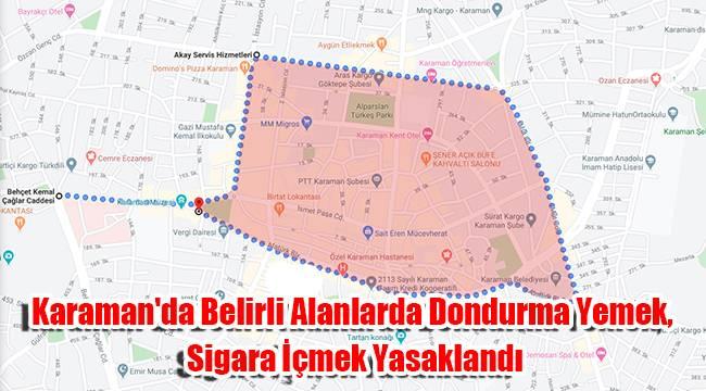 Karaman'da belirli alanlarda dondurma yemek, sigara içmek yasaklandı