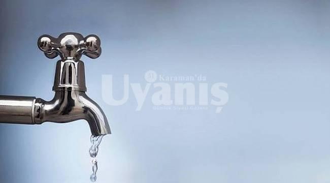 Karaman'da su kesintisi yapılacak
