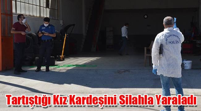 Karaman'da tartıştığı kız kardeşini silahla yaraladı