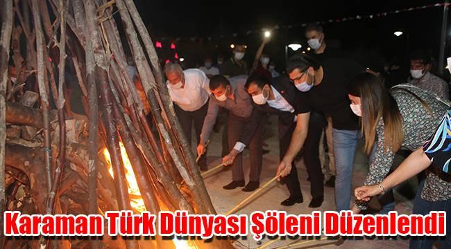 Karaman Türk Dünyası Şöleni Düzenlendi