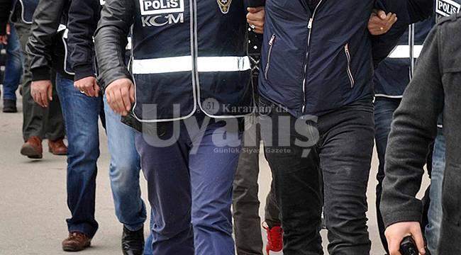 Karaman dahil 15 ildeki FETÖ operasyonunda 6 tutuklama