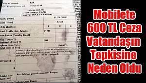 Mobilete 600 TL ceza vatandaşın tepkisine neden oldu