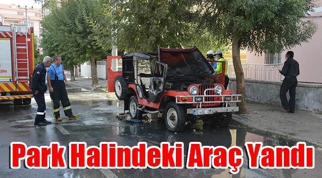 Karaman'da park halindeki araç yandı