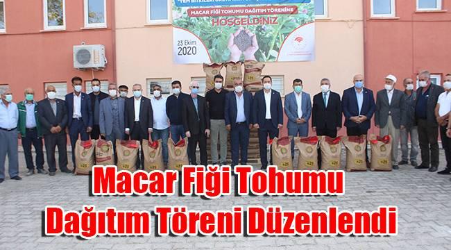Karaman'da macar fiği tohumu dağıtım töreni düzenlendi