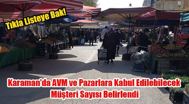 Karaman'da AVM ve pazarlara kabul edilebilecek müşteri sayısı belirlendi