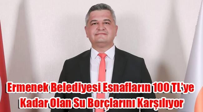 Ermenek Belediyesi esnafların 100 TL'ye kadar olan su borçlarını karşılıyor