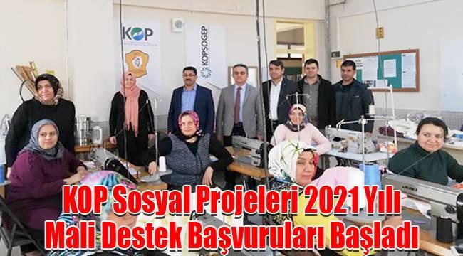 KOP Sosyal Projeleri 2021 Yılı Mali Destek Başvuruları Başladı