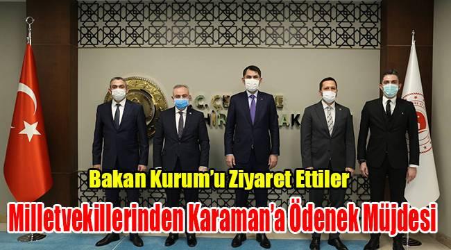 Milletvekillerinden Karaman'a ödenek müjdesi
