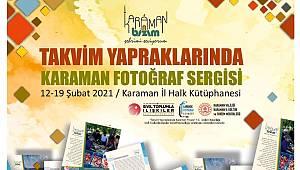 Takvim Yapraklarında Karaman Fotoğraf Sergisi açıldı