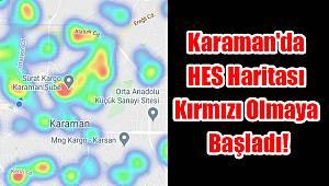 Karaman'da HES haritası kırmızı olmaya başladı