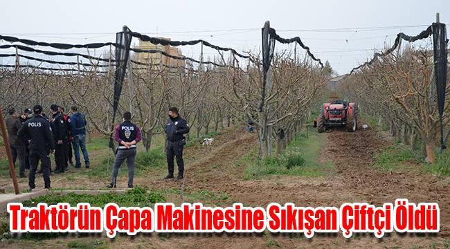 Karaman'da traktörün çapa makinesine sıkışan çiftçi öldü